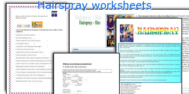 Hairspray worksheets