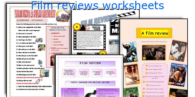 Film reviews worksheets