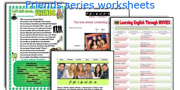 Friends series worksheets
