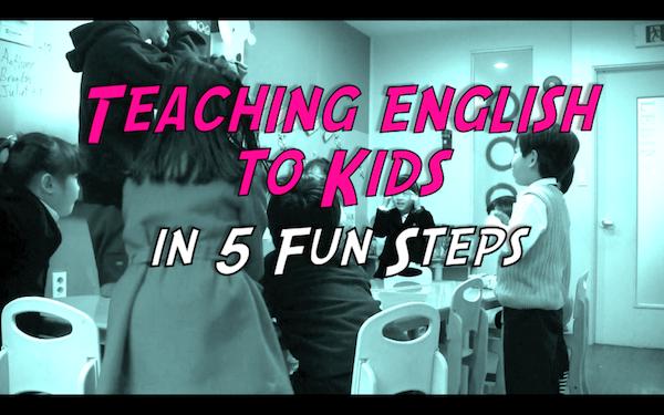 teaching english to kids in 5 fun steps