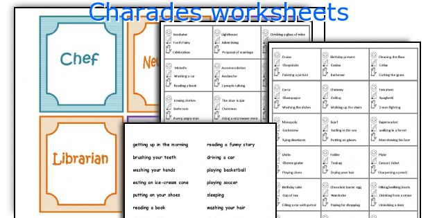 Charades worksheets
