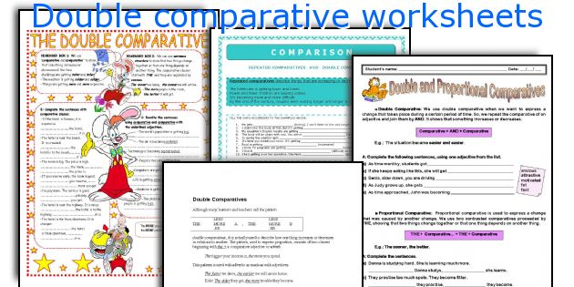 Double comparative worksheets