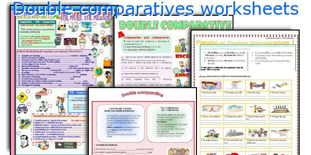 Double comparatives worksheets