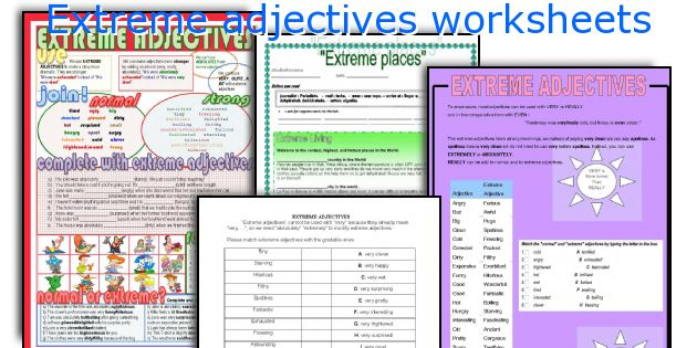 Extreme adjectives worksheets