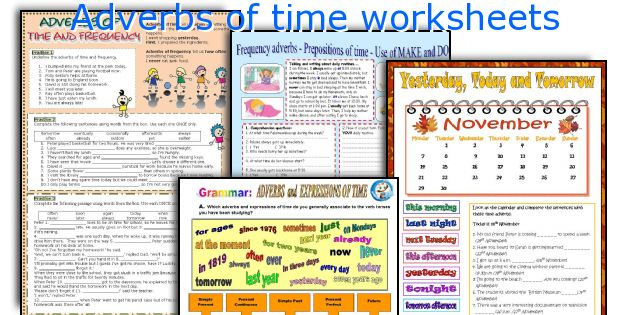Adverbs of time worksheets for grade 6