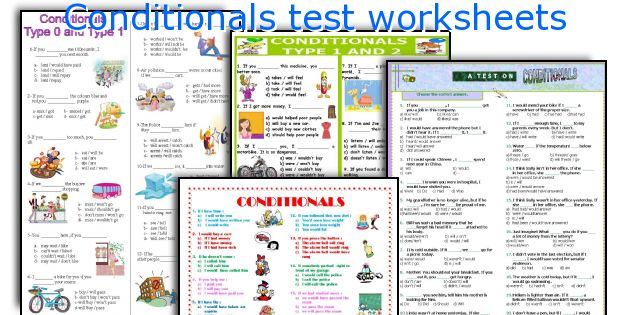 Conditionals test worksheets