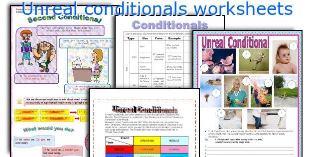 Unreal conditionals worksheets
