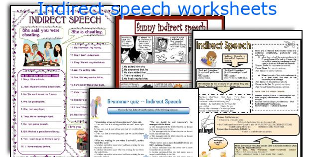 Indirect speech worksheets
