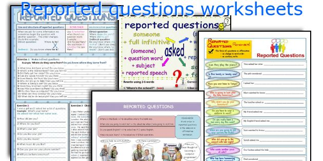 Reported questions worksheets