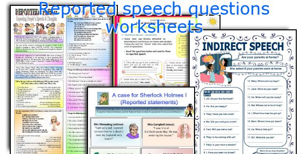 Reported speech questions worksheets