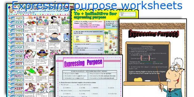 Expressing purpose worksheets