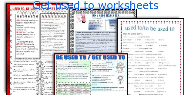 Get used to worksheets
