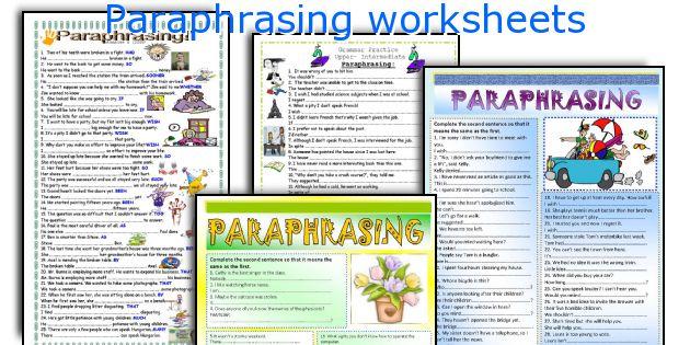 English teaching worksheets Paraphrasing – Paraphrasing Worksheet