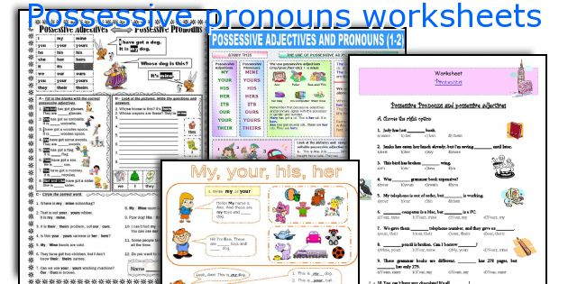 Possessive pronouns worksheets