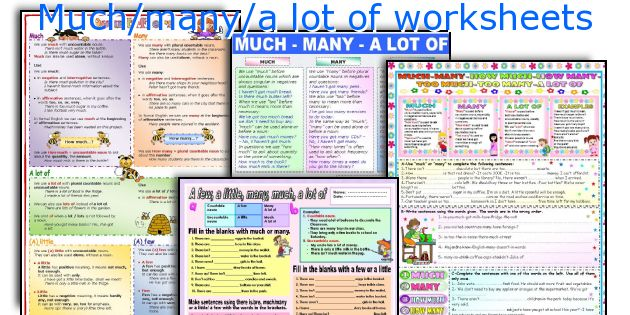 Much/many/a lot of worksheets