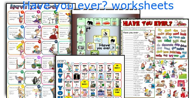 Have you ever? worksheets
