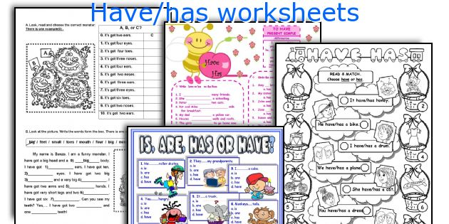 Have/has Worksheets