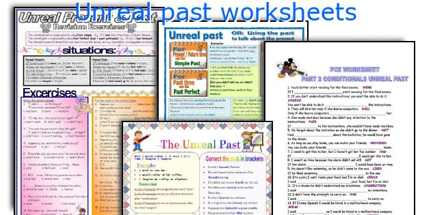 Unreal past worksheets