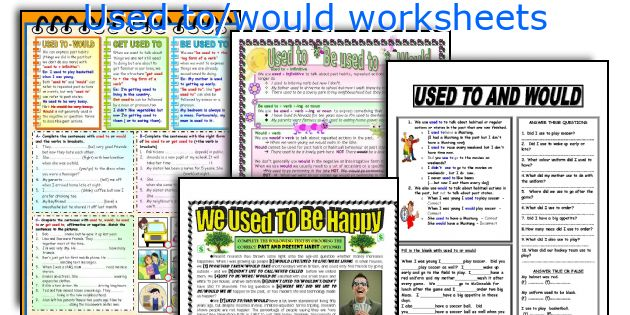 Used to/would worksheets