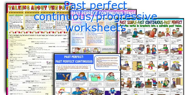 Past perfect continuous/progressive worksheets