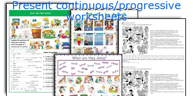 Present continuous/progressive worksheets