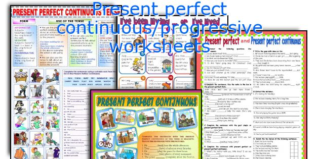 Present perfect continuous/progressive worksheets
