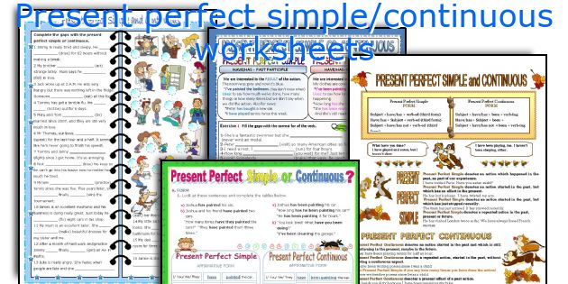 Present perfect simple/continuous worksheets