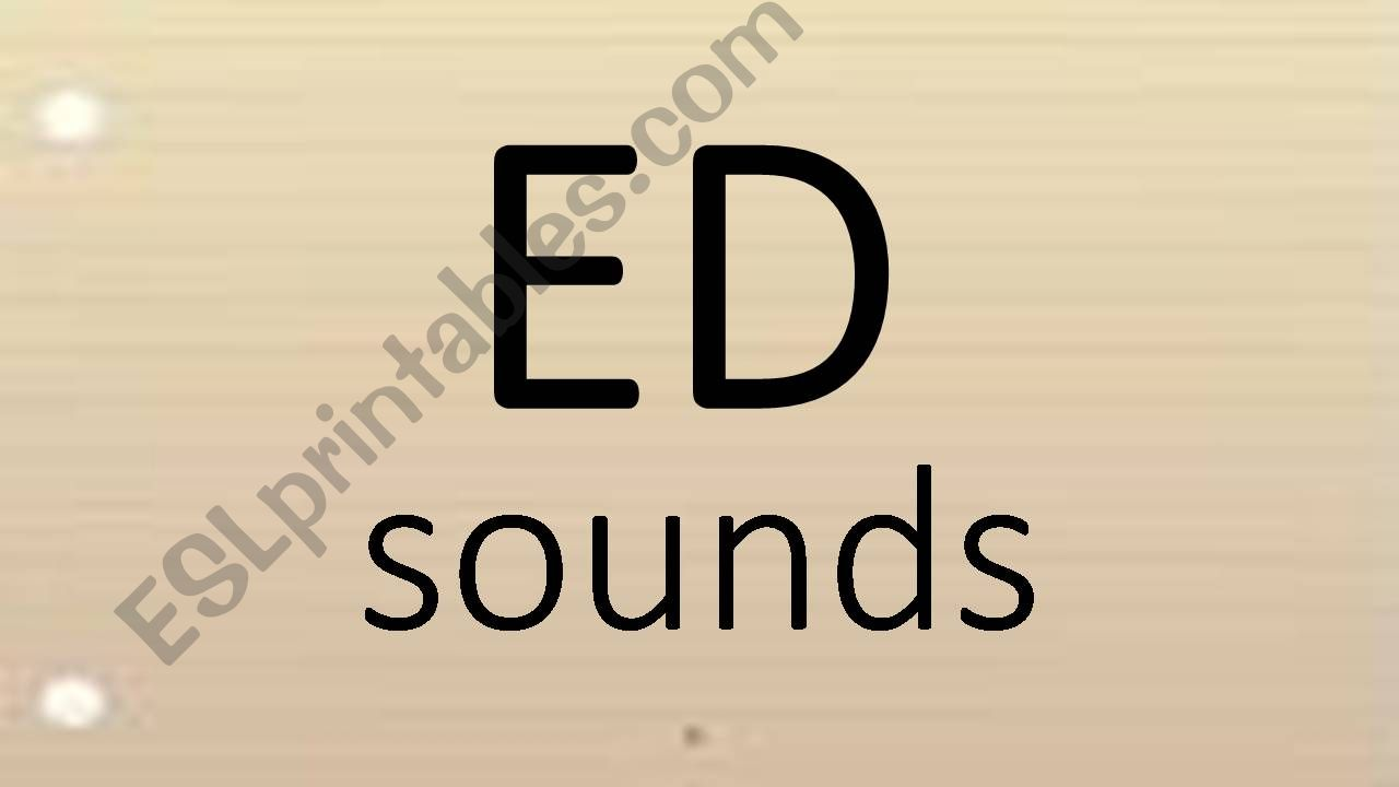 ED sounds powerpoint