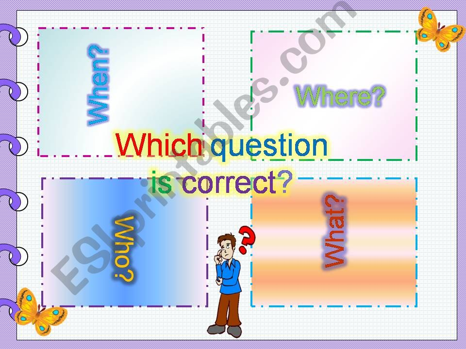 Which question is correct? powerpoint