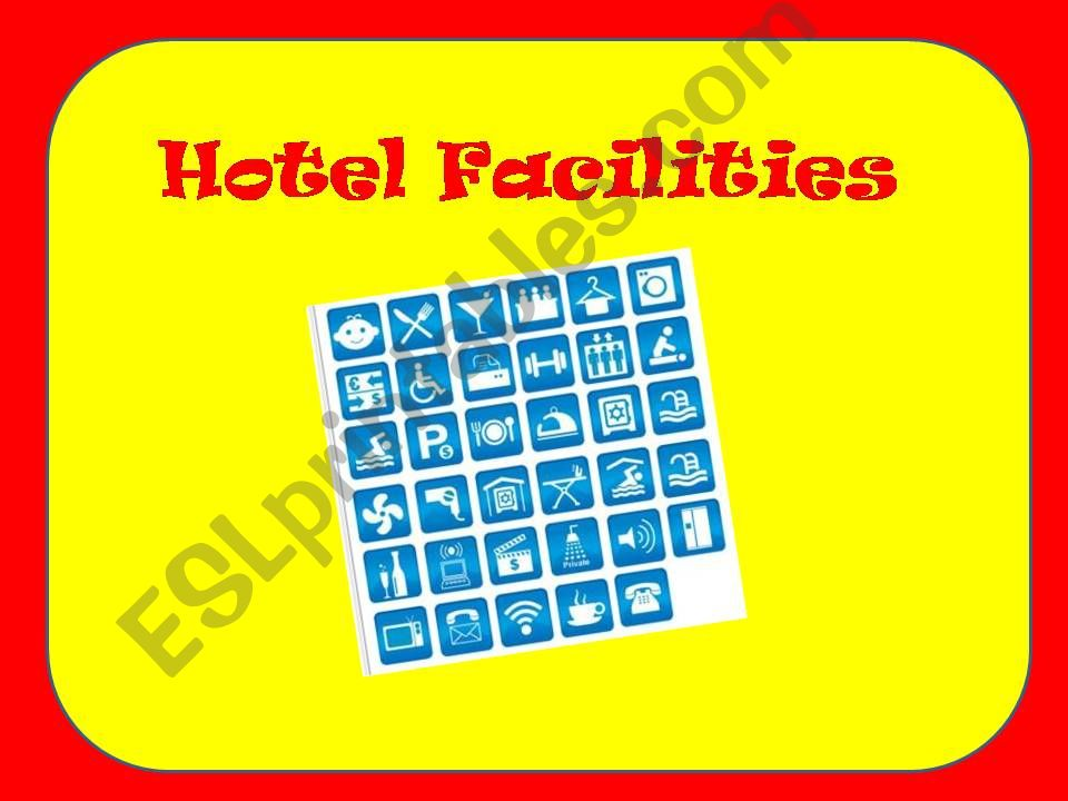hotel facilities powerpoint
