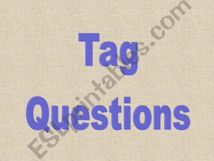 TAG QUESTIONS powerpoint