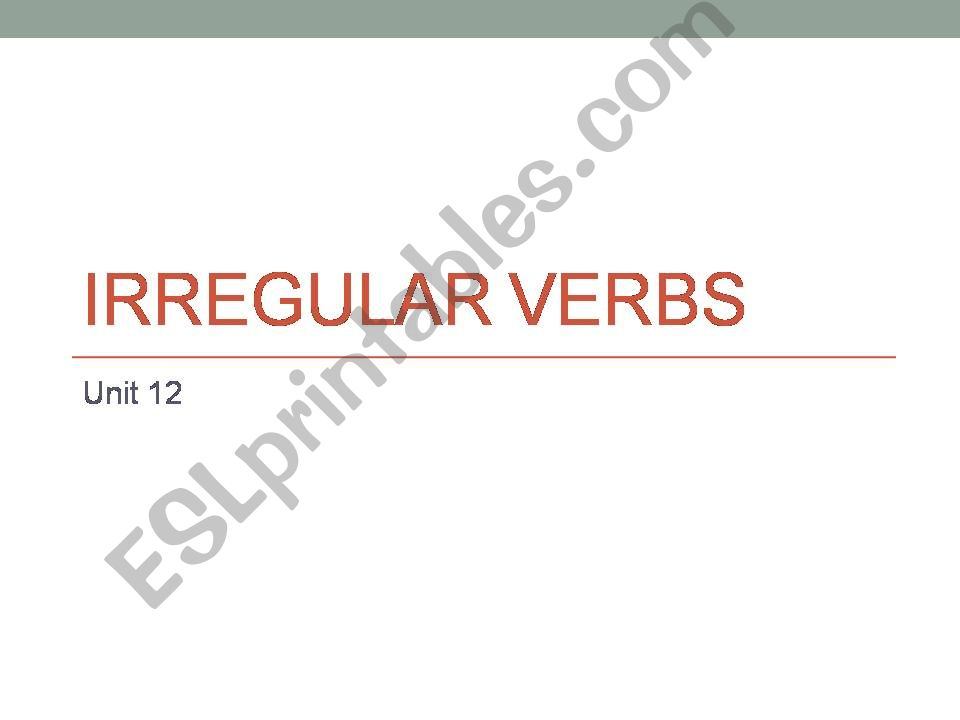 irregular verbs in the past (positive+negative)