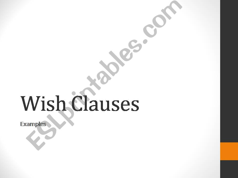 Wish Clauses Present- Examples, Photo Prompts