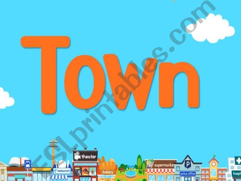 My TOWN powerpoint