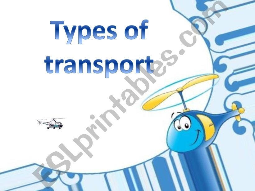 Types of transport powerpoint