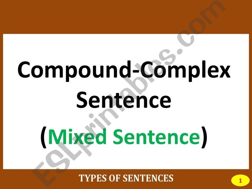 Part IV: COMPOUND-COMPLEX SENTENCE