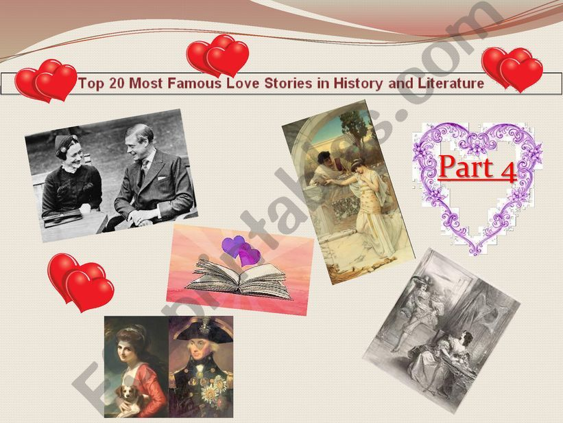 Myths, History, legends through famous love stories - Part 4 on 4