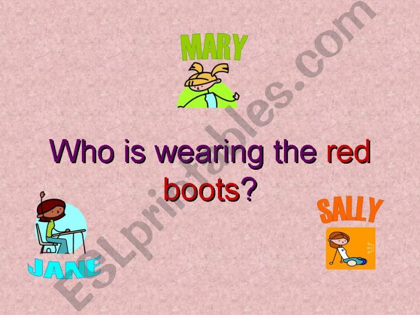 who is wearing the red boots? reading and challenge