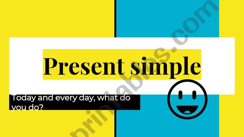 Present simple characteristics