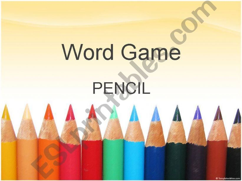 Word Game: PENCIL powerpoint