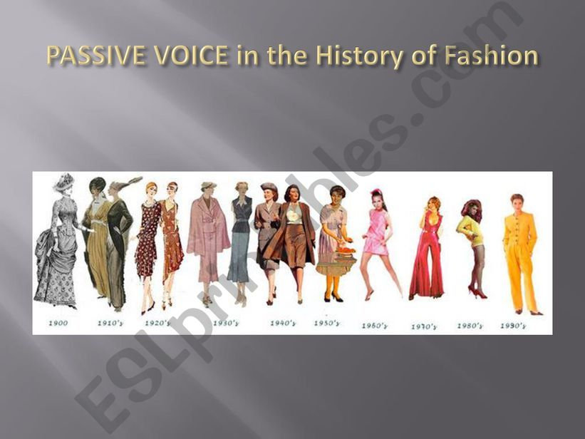 Passive Voice in the History of Fashion