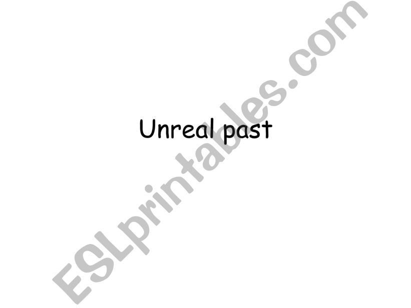 Unreal Past powerpoint