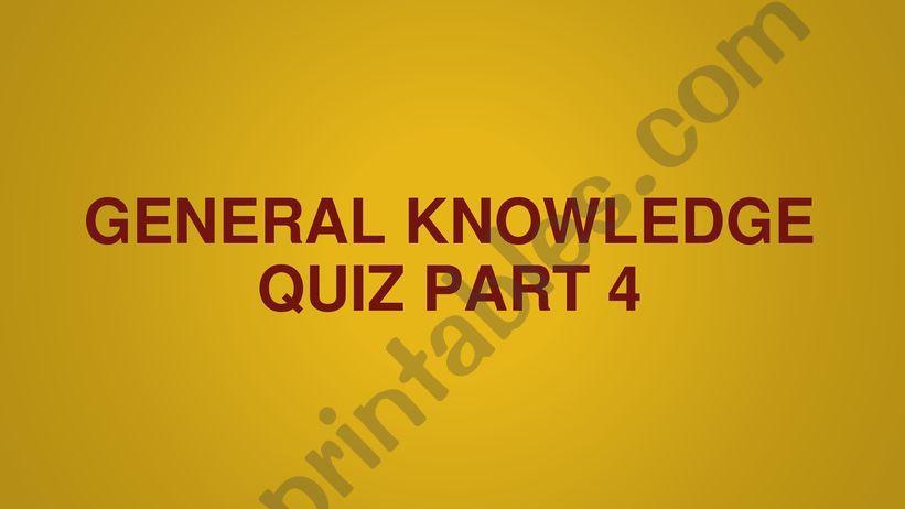 General knowledge quiz questions part 4