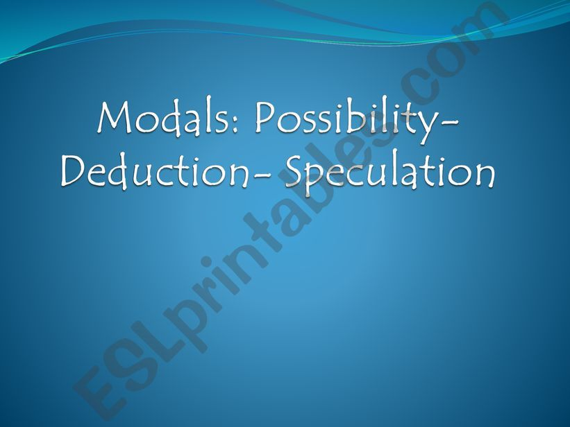 Modals of deduction powerpoint