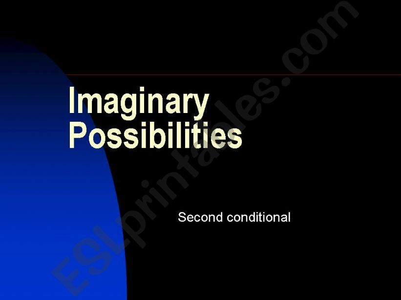 Imaginary Possibilities powerpoint