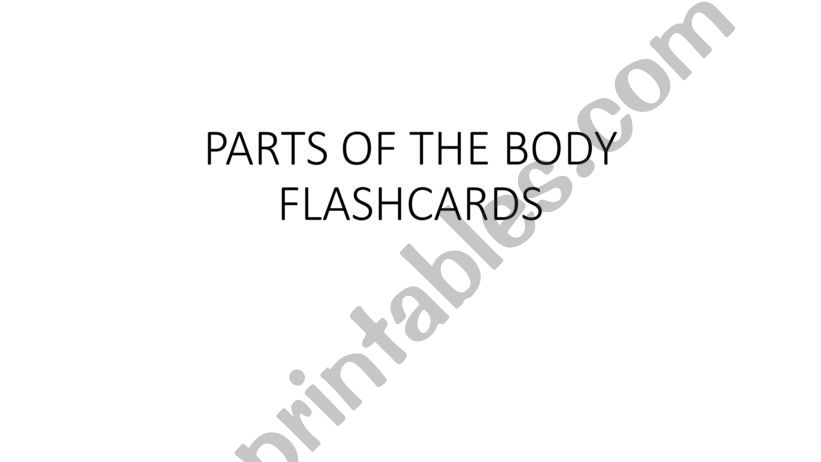BODY PARTS FLASHCARDS powerpoint