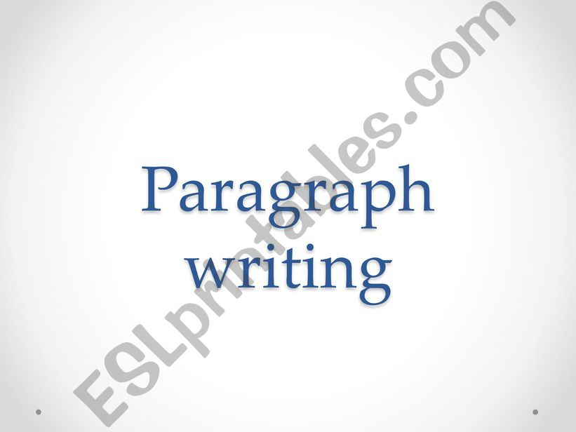 paragraph writing / topic sentence