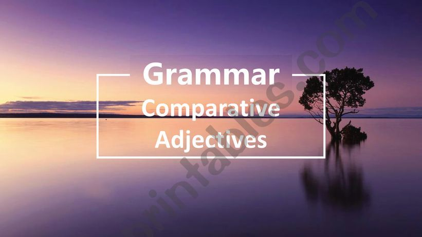 comparative adjectives powerpoint