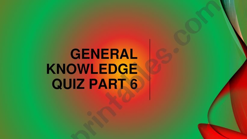 General knowledge quiz questions part 6