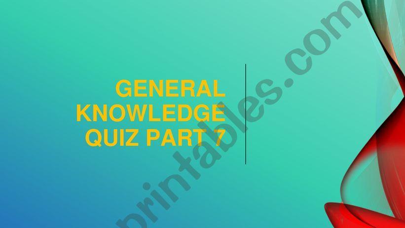 General knowledge quiz questions part 7